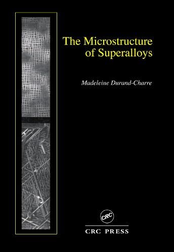 9789056990978: The Microstructure of Superalloys