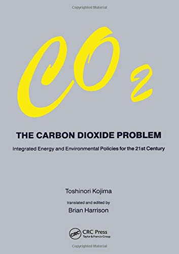9789056991272: Carbon Dioxide Problem: Integrated Energy and Environmental Policies for the 21st Century