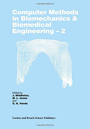 9789056992064: Computer Methods in Biomechanics and Biomedical Engineering 2