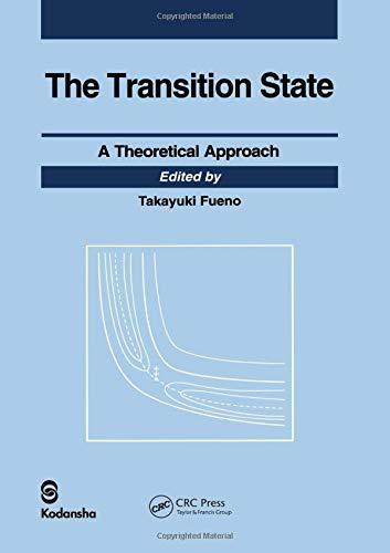 Transition State: A Theoretical Approach - Fueno, Takayuki