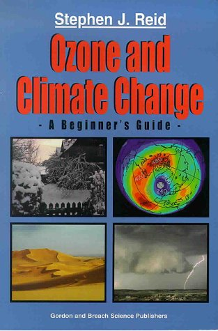 9789056992323: Ozone and Climate Change: A Beginner's Guide