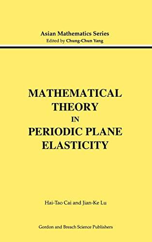 Mathematical Theory in Periodic Plane Elasticity (Modern: Hai-Tao Cai; Jian-Ke