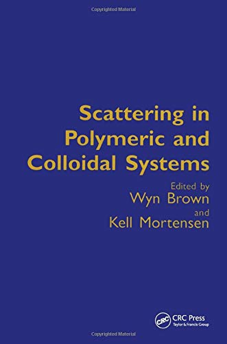 Scattering in Colloidal and Polymeric Systems - Wyn Brown, Kell Mortensen
