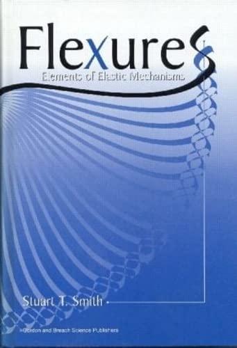 9789056992613: Flexures: Elements of Elastic Mechanisms
