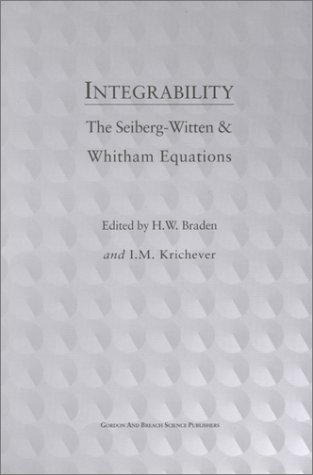 9789056992811: Integrability: The Seiberg-Witten and Witham Equations