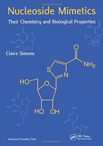 9789056993245: Nucleoside Mimetics: Their Chemistry and Biological Properties (Advanced Chemistry Texts)