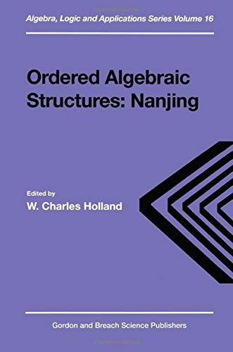 9789056993252: Ordered Algebraic Structures (Algebra, Logic and Applications)