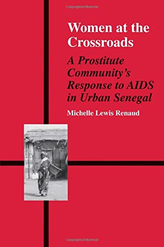 9789056995300: Women at the Crossroads: A Prostitute Community's Response to AIDS in Urban Senegal