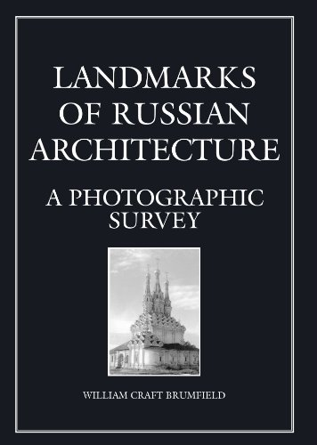9789056995379: Landmarks of Russian Architecture: A Photographic Survey (Documenting the Image Series, Vol. 5)