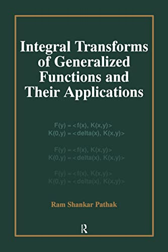 9789056995546: Integral Transforms of Generalized Functions and Their Applications