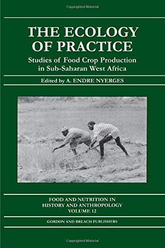 9789056995744: Ecology of Practice (Food & Nutrition in History & Anthropology)