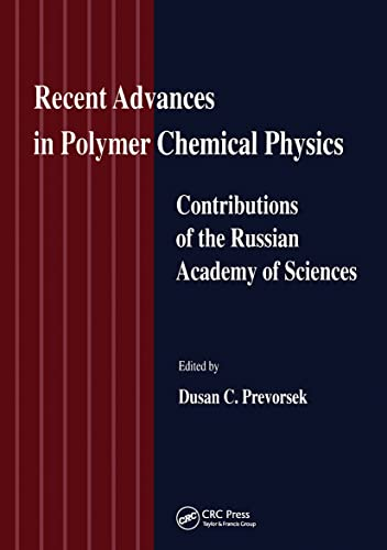 Recent Advances in Polymer Chemical Physics: Contributions of the Russian Academy of Science (Hardback)