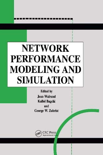 Network Performance Modeling and Simulation: George W. Zobrist,