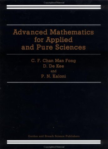 Advanced Mathematics for Applied and Pure Sciences: Fong, Cf Chan Man