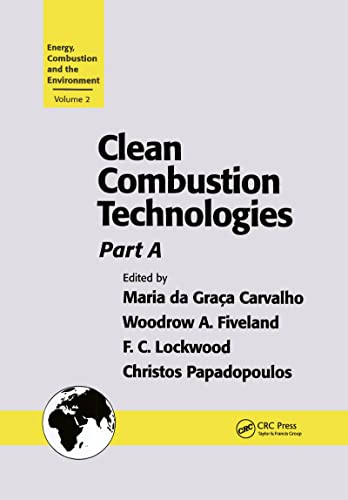 Clean Combustion Technologies: Proceedings of the Second International Conference, Part a: Da Graca...