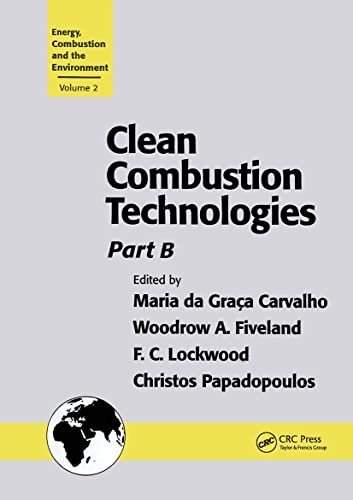 Clean Combustion Technologies: Part B: Proceedings of the Second International Conference (Hardback...