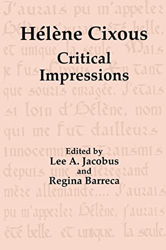 Hélène Cixous: Critical Impressions (LIT Book) (9057005018) by Jacobus, Lee A.; Barreca, Regina