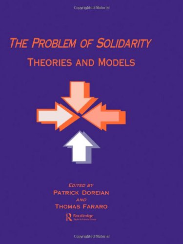 9789057005336: The Problem of Solidarity: Theories and Models