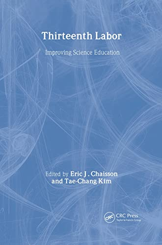 Thirteenth Labor (The World Futures General Evolution Studies) (9057005395) by Chaisson, Eric J .