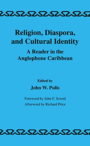 9789057005459: Religion, Diaspora and Cultural Identity: A Reader in the Anglophone Caribbean (Library of Anthropology,)