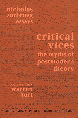 9789057010224: Critical Vices: The Myths of Postmodern Theory (Critical Voices in Art, Theory and Culture)