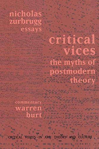 9789057010620: Critical Vices: The Myths of Postmodern Theory (Critical Voices in Art, Theory and Culture)