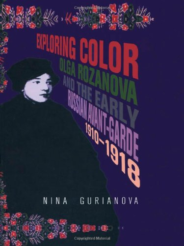9789057011924: Exploring Color: Olga Rozanova and the Early Russian Avant-Garde 1910-1918