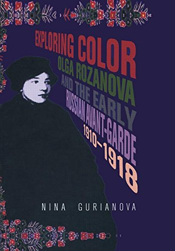 9789057012020: Exploring Color: Olga Rozanova and the Early Russian Avant-Garde 1910-1918