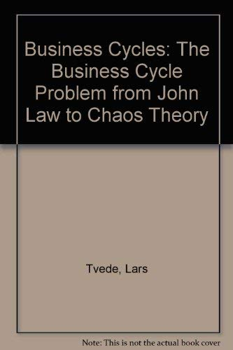 9789057020650: Business Cycles: From John Law to Chaos Theory