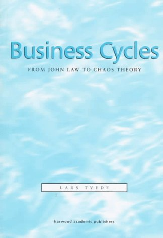 9789057020667: Business Cycles: From John Law to Chaos Theory