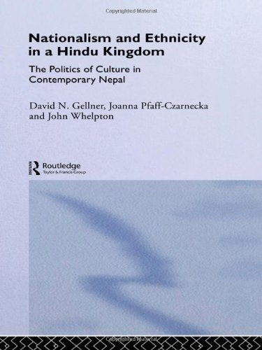 Nationalism and Ethnicity in a Hindu Kingdom: The Politics and Culture of Contemporary Nepal: ...