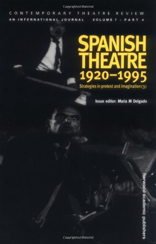 9789057021169: Spanish Theatre, 1920-1995: Strategies in Protest and Imagination 3 (Contemporary Theatre Review)
