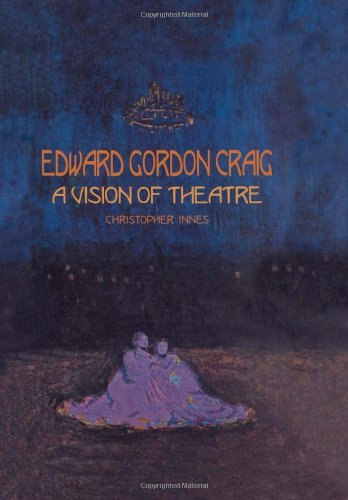 9789057021244: Edward Gordon Craig: A Vision of Theatre (Routledge Harwood Contemporary Theatre Studies)