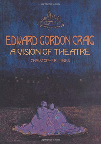 Edward Gordon Craig: Christopher Innes