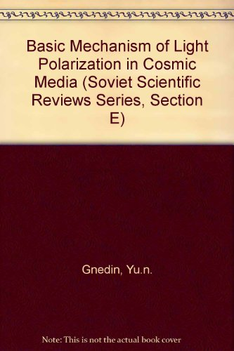 Basic Mechanism of Light Polarization in Cosmic Media (Astrophysics and Space Physics Reviews): ...