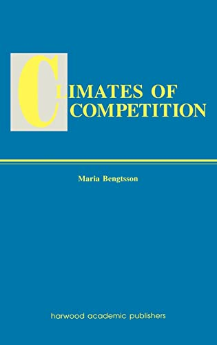 9789057022579: Climates of Global Competition (Routledge Studies in Global Competition)