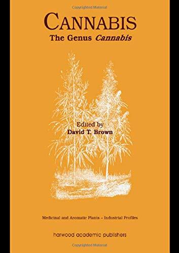 Cannabis: The Genus Cannabis: David T. Brown (Ed.)