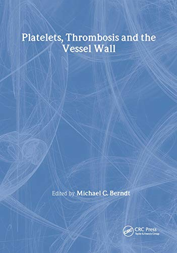 9789057023699: Platelets, Thrombosis and the Vessel Wall (Advances in Vascular Biology)