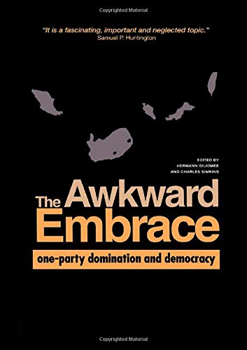 9789057023736: The Awkward Embrace: One-Part Domination and Democracy in Industrialising Countries