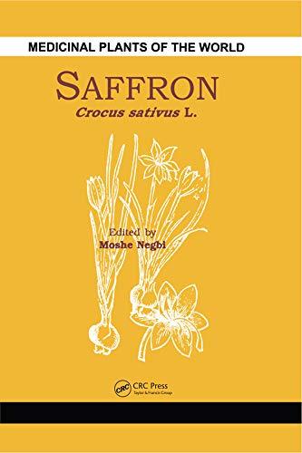 Saffron: Crocus Sativus: Moshe Negbi (Ed.)