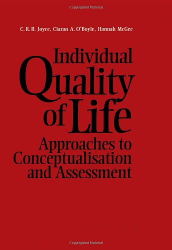 9789057024245: Individual Quality of Life: Approaches to Conceptualisation and Assessment