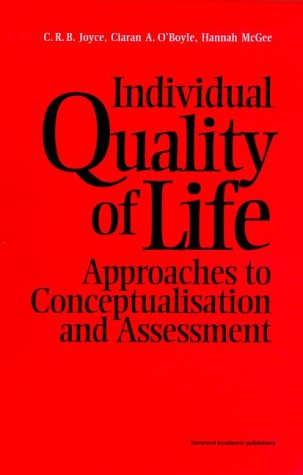 9789057024252: Individual Quality Life: Approaches to Conceptualisation and Assessment