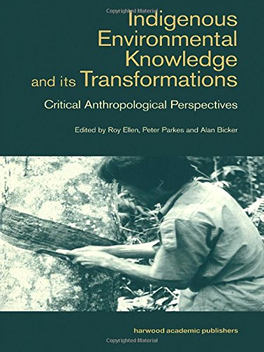 9789057024832: Indigenous Enviromental Knowledge and its Transformations: Critical Anthropological Perspectives (Studies in Environmental Anthropology)