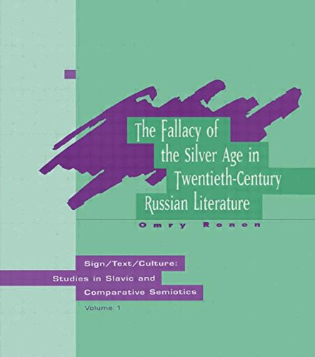9789057025495: The Fallacy Of The Silver Age (Sign/Text/Culture)