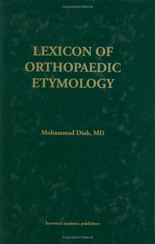 9789057025976: Lexicon Orthopaedic Etymology