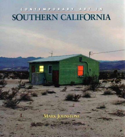 Contemporary Art in Southern California: Johnstone, Mark