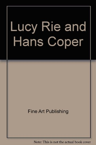 9789057037719: Lucie Rie and Hans Coper: Potters in Parallel