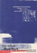 9789057050220: Wie New York Paris Die Idee Der Modernen Kunst Stahl Abstrakter Expressionismus, Freiheit Und Kalter Krieg (German Edition)