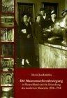 9789057051715: Die Museumsreformbewegung in Deutschland und die Entstehung des modernen Museums 1880-1940