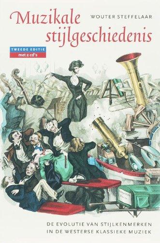 9789057122484: Muzikale stijlgeschiedenis: de evolutie van stijlkenmerken in de westerse klassieke muziek